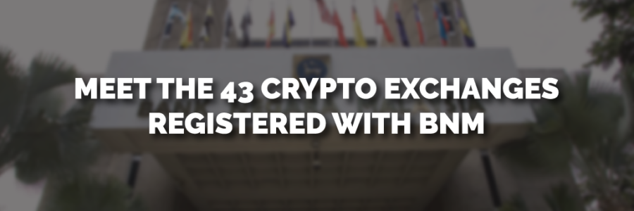 Cryptocurrency-Exchange-in-Malaysia-Registered-with-BNM-43