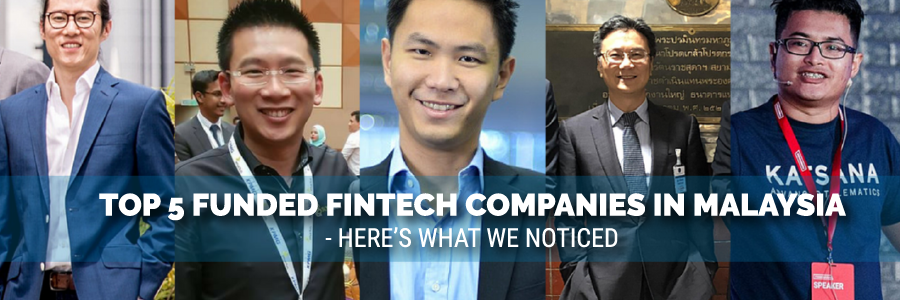 top-funded-fintech-companies-in-malaysia