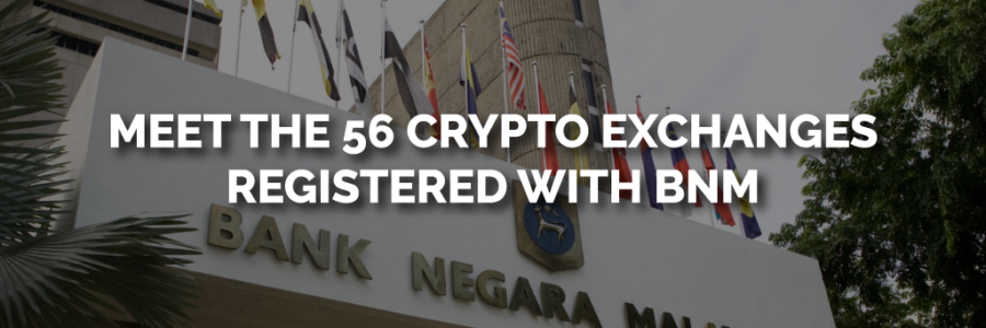 Cryptocurrency-Exchange-in-Malaysia-Registered-with-BNM-56