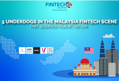 5 Underdogs in The Malaysian Fintech Scene That Deserves Your Attention