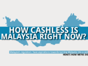 How Cashless is Malaysia Right Now?