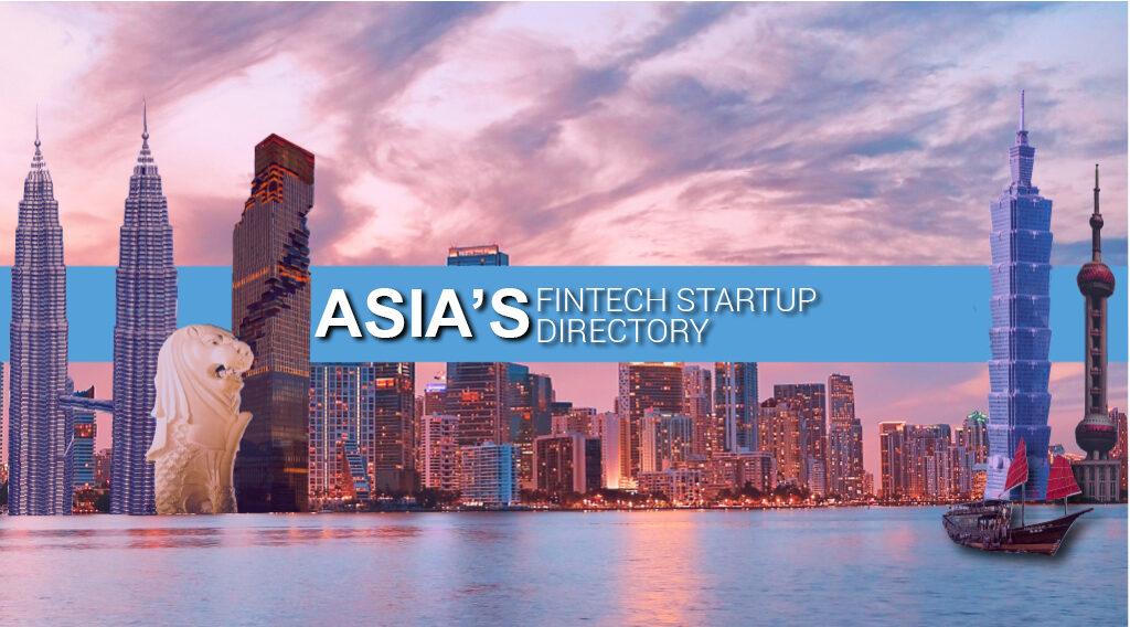Asia Fintech Startup Directory
