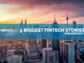 5 Biggest Fintech Stories in Malaysia in 2019