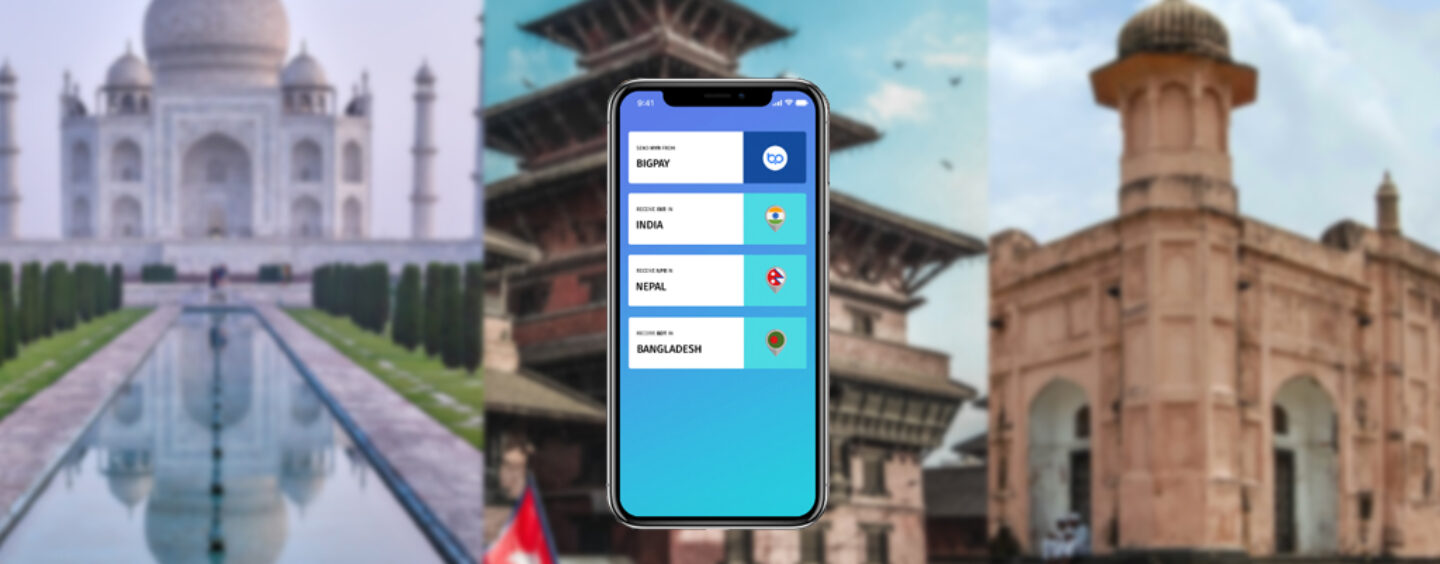 BigPay Adds India, Nepal and Bangladesh to Its Remittance Service