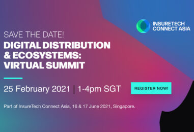 InsureTech Connect Asia Launches Its Digital Distribution & Ecosystems Summit