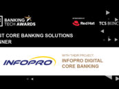Malaysia's INFOPRO Named as Best Core Banking Solution Provider in Banking Tech Awards